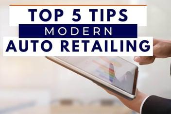 Modern Auto Retailing Tips