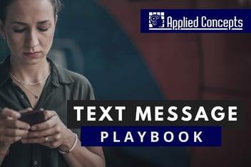Text Message Playbook